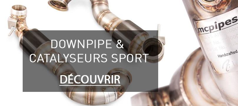 Downpipe et catalyseurs sport MCPIPES